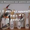 Les 5 petites nouvelles à pois #1 (+ podcast)